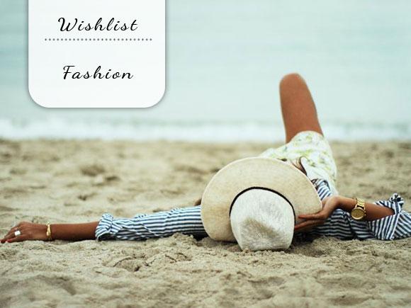 Wishlist: fashion