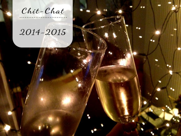 Chit-Chat: 2014 - 2015