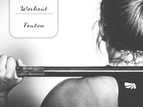 6 fouten die vrouwen maken tijdens het trainen
