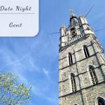 Date Night: Weekendje Gent