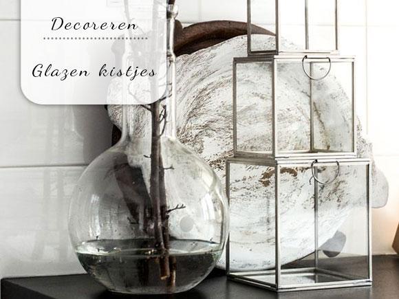 Decoreren met glazen kistjes