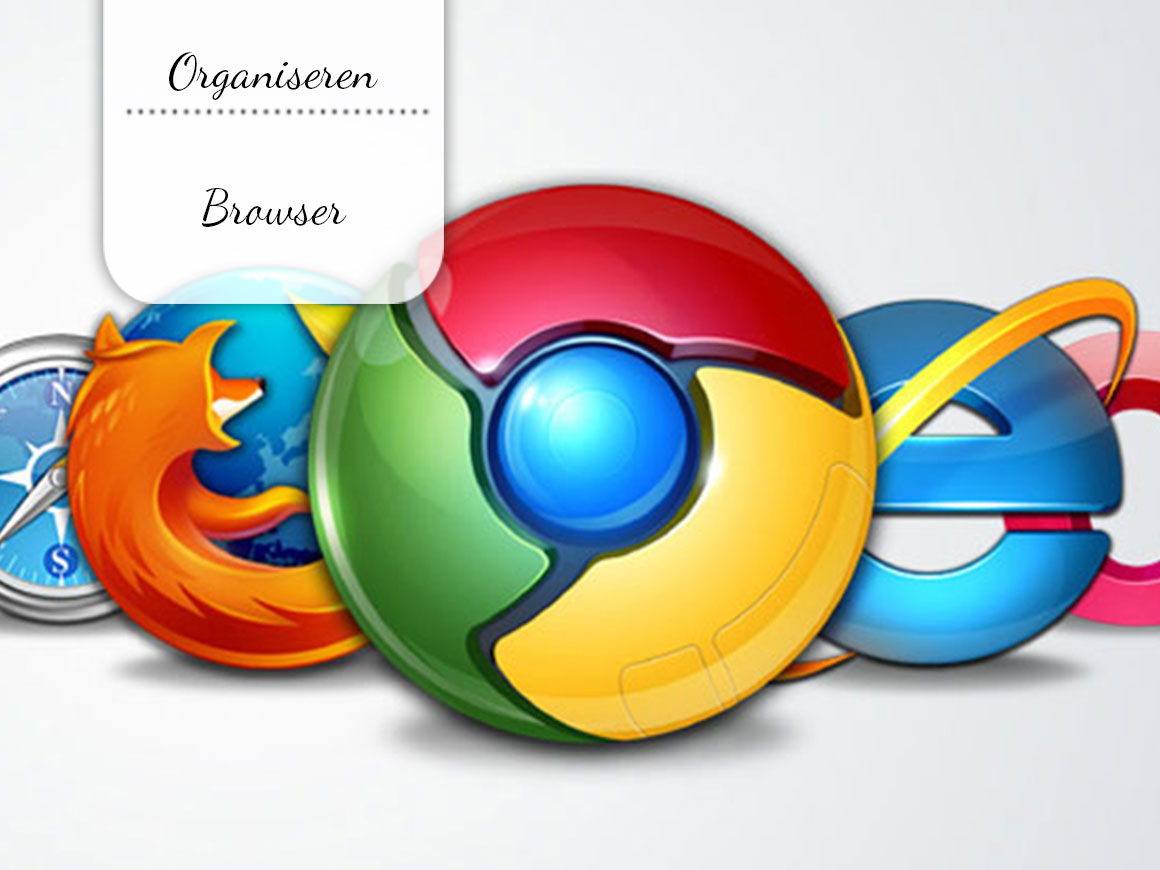 Organiseer je browser