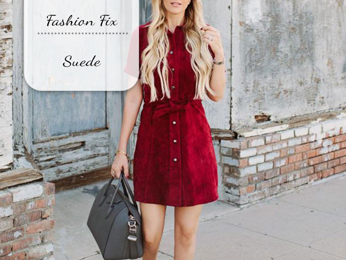 Fashion Fix: Suede