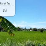 Mijn tips voor Bali