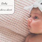 Baby update #17: Newborn & family shoot