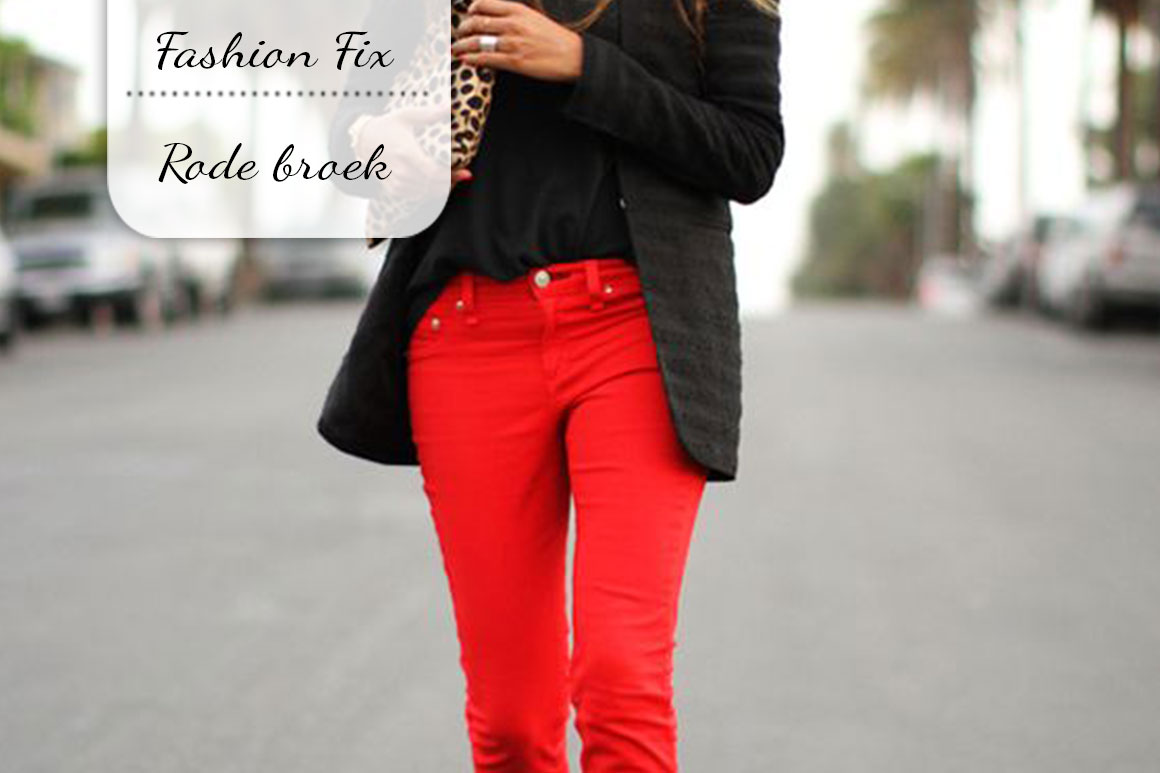 Fashion Fix: Rode broek