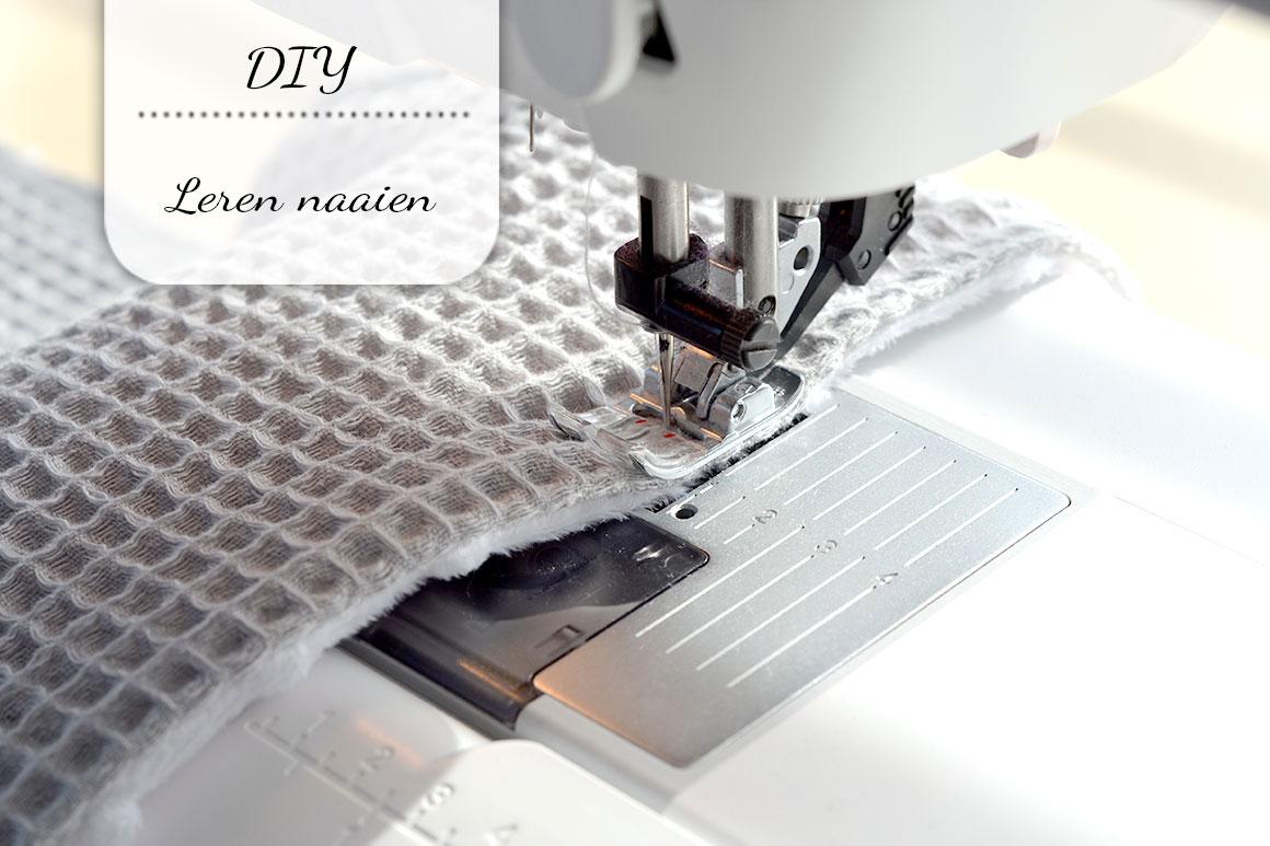 Leren naaien, mijn ervaring & tips