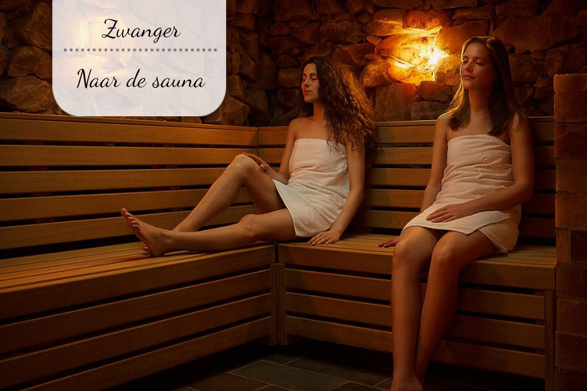 Zwanger naar de sauna
